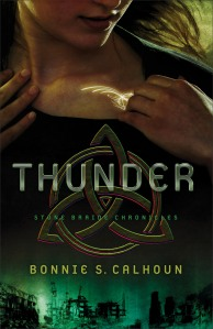 Bonnie S. Calhoun - Thunder (Stone Braide Chronicles #1)