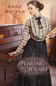 Anne Mateer - Playing by Heart