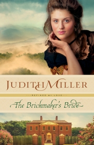Judith Miller - The Brickmaker's Bride (Refined by Love #1)