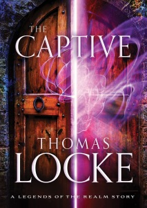 Thomas Locke - The Captive (Legends of the Realm (Ebook Shorts))